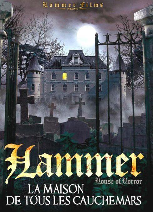 HAMMER HOUSE: LA MAISON DE TOUS LES CAUCHEMARS