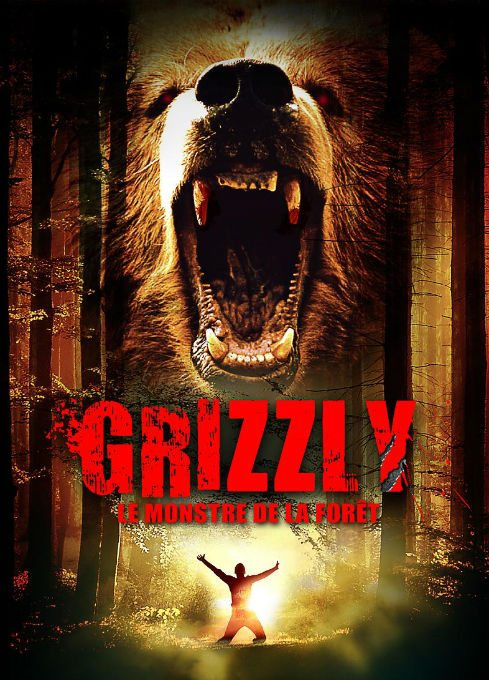GRIZZLY: LE MONSTRE DE LA FORÊT