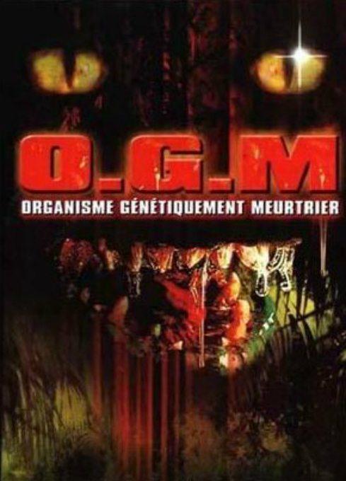 O.G.M: ORGANISME GÉNÉTIQUEMENT MEURTRIER