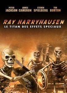 RAY HARRYHAUNSEN : TITAN DES EFFETS SPÉCIAUX
