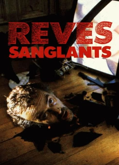 RÊVES SANGLANTS