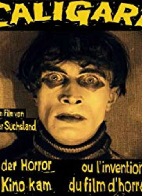 CALIGARI OU L'INVENTION DU FILM D'HORREUR