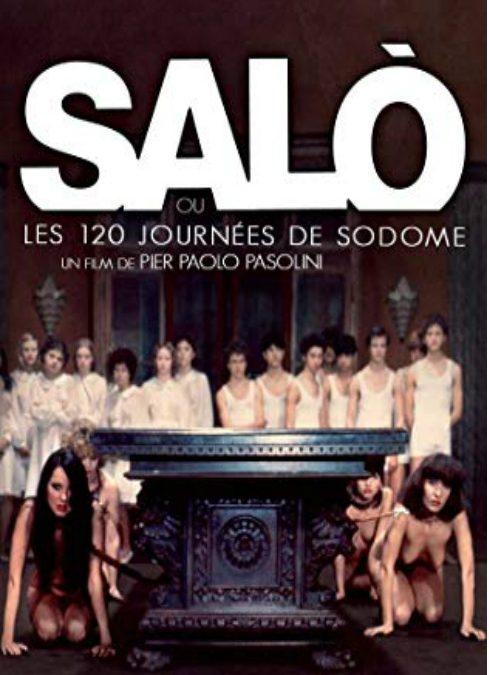 SALO: LES 120 JOURS DE SODOME