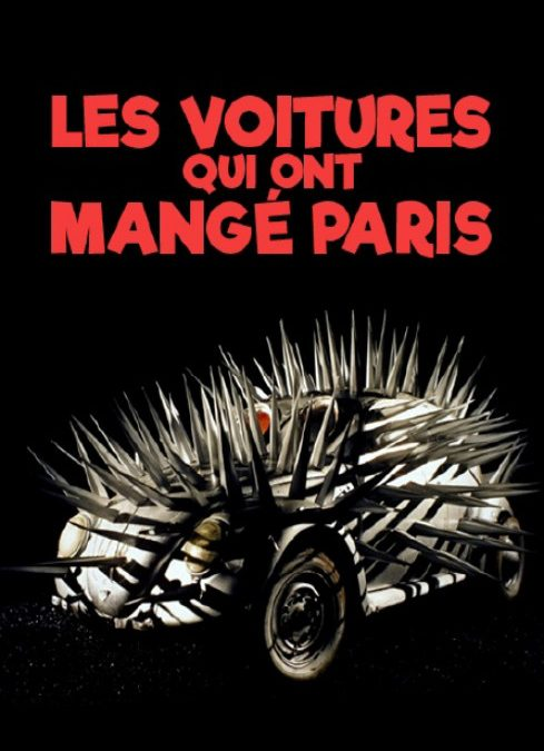 LES VOITURES QUI ONT MANGÉ PARIS